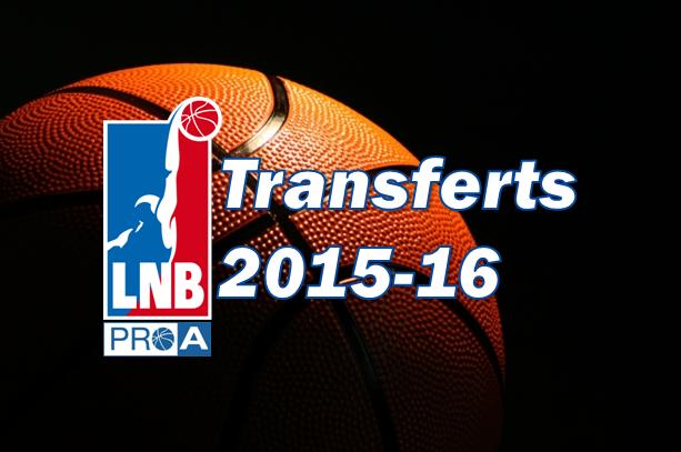FLAG transferts 2015_2016 LNB PROA