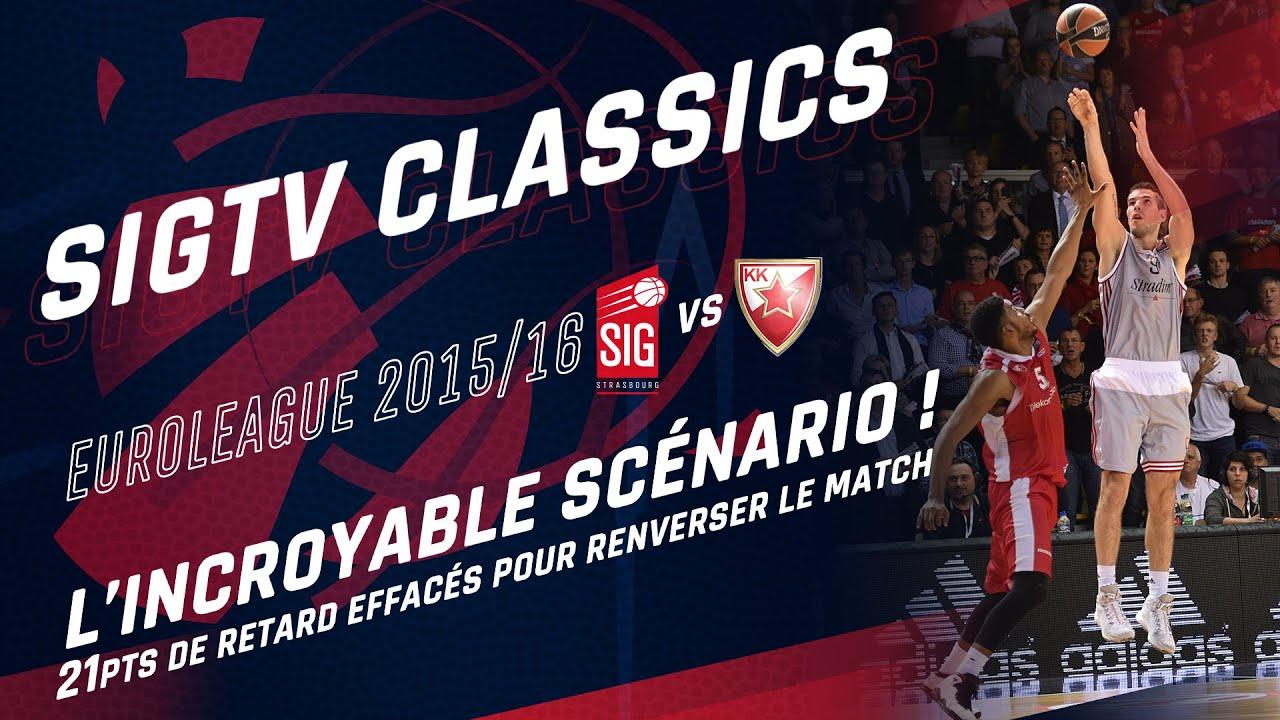 SIGTV Classics : SIG Strasbourg-E.R. Belgrade [Euroleague 15/16]