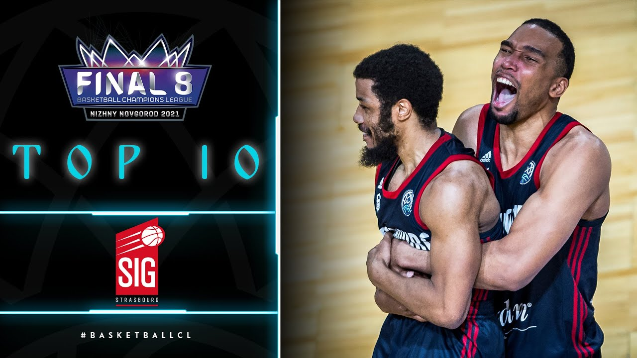 TOP 10 : Final 8 Basketball Champions League