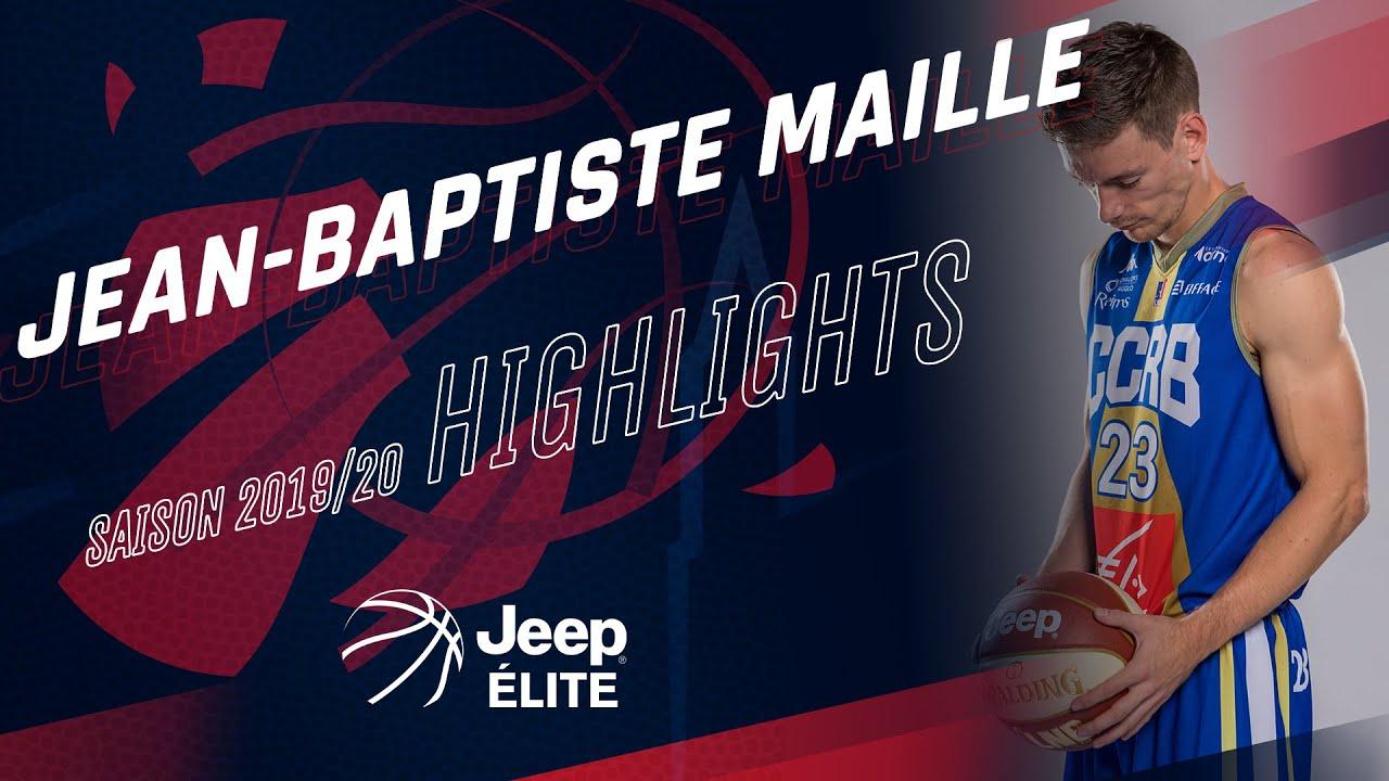 Jean-Baptiste Maille : highlights Jeep ELITE