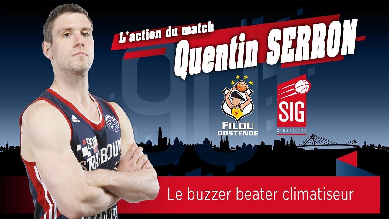 Le buzzer beater de Quentin Serron face à Ostende