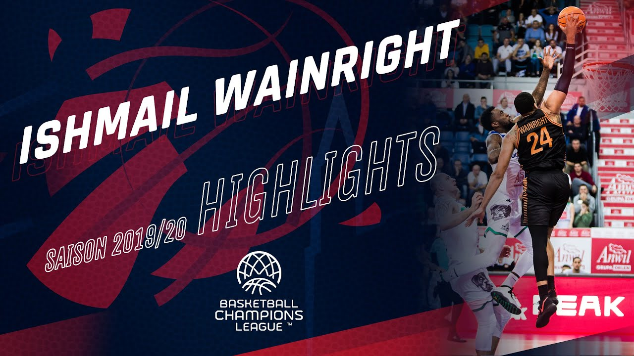 Ishmail Wainright : Highlights BCL 2019/20