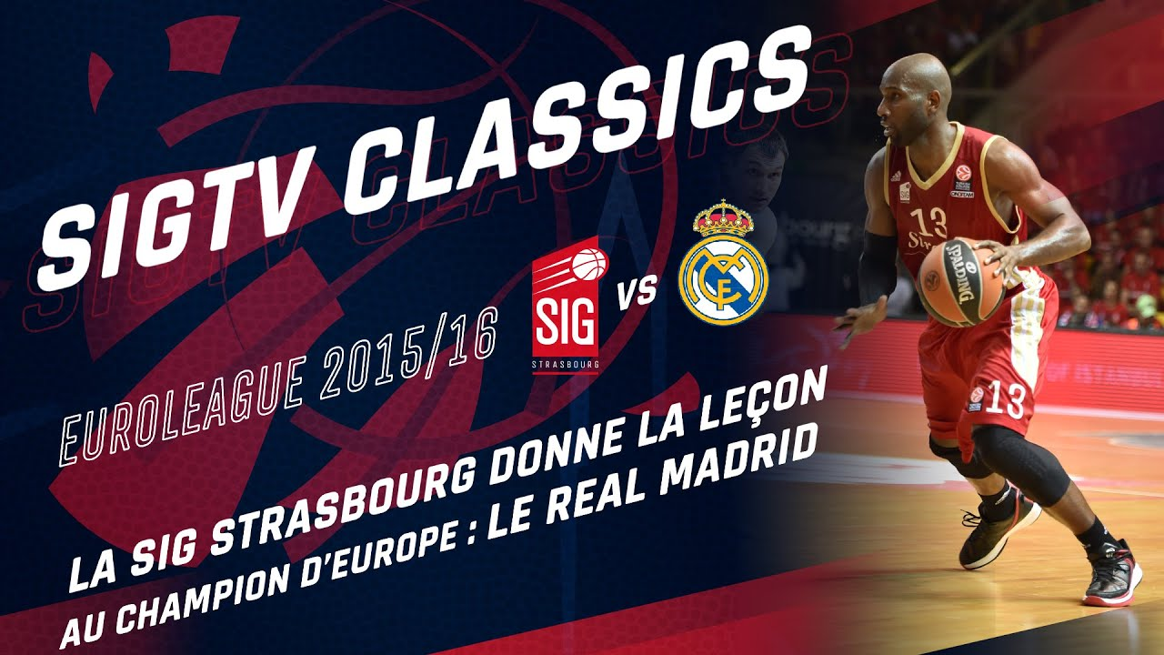 SIG Classics: SIG Strasbourg-Real Madrid [Euroleague 2015/16]