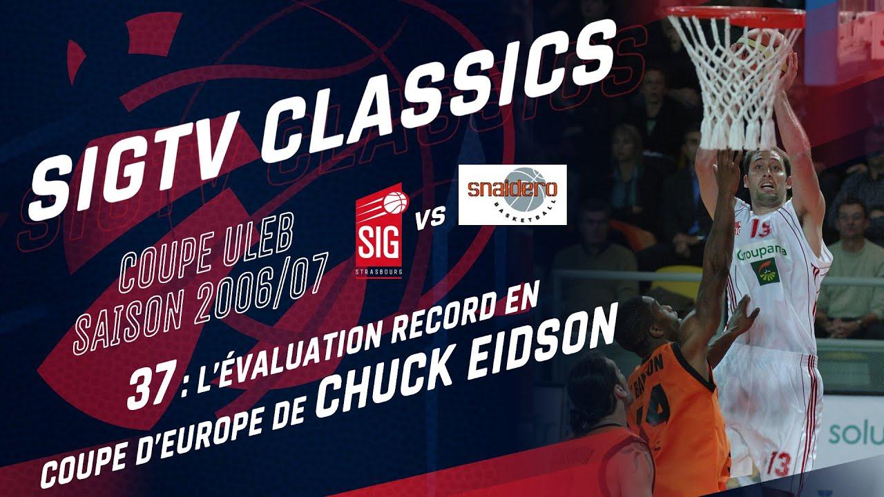 SIG Classics: 37 - l'évaluation record de Chuck Eidson en Coupe d'Europe