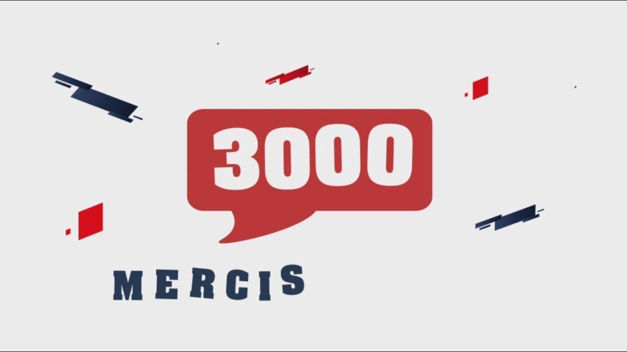 3000 abonnés : MERCI !