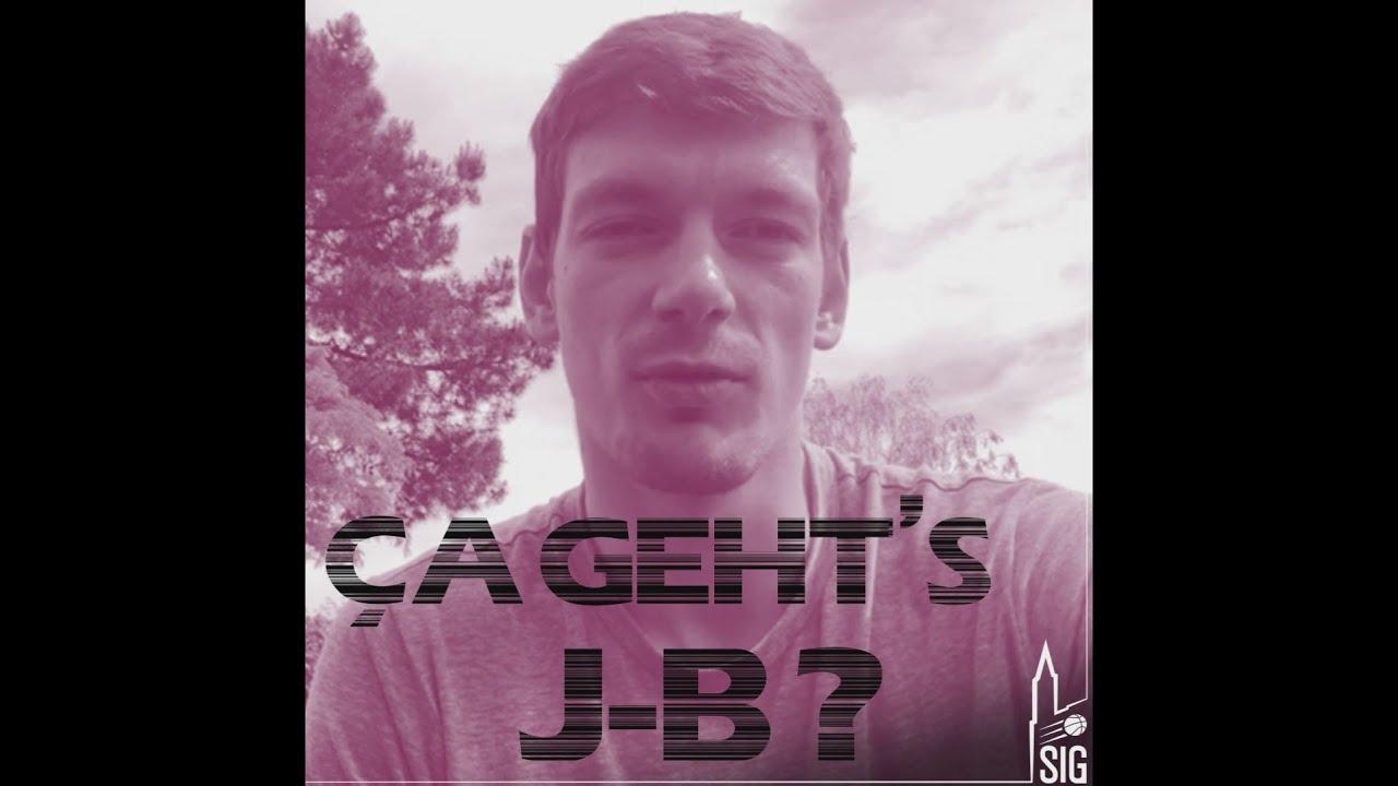 Ça geht's JB ?