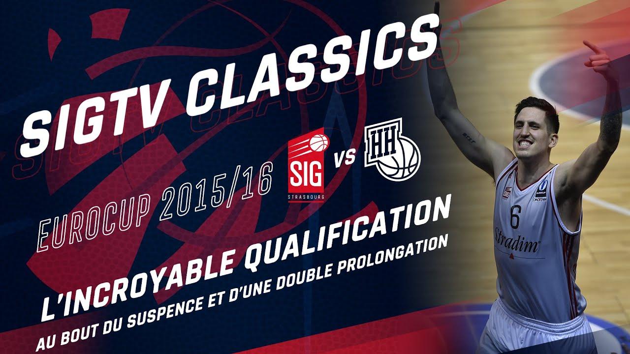 SIG Classics : SIG Strasbourg-Novgorod [1/4 de finale Eurocup 15/16]